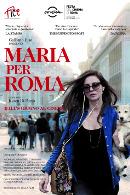 La locandina di Maria per Roma