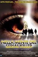 La locandina di Nella mente del serial killer