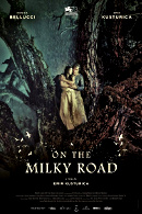 La locandina di On the Milky Road