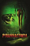 La locandina di Piranhaconda