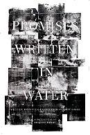 La locandina di Promises Written in Water
