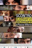 La locandina di Scontro di civiltà per un ascensore a Piazza Vittorio