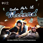 La copertina del CD di Solo per il weekend