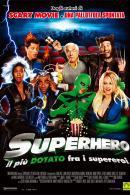 La locandina di Superhero