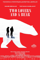 La locandina di Two Lovers and a Bear