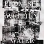Promises Written in Water